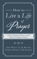 How to Live A Life of Prayer