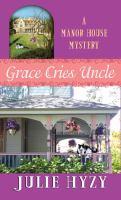 Grace Cries Uncle