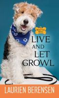 Live and Let Growl