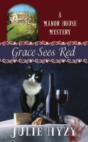 Grace Sees Red