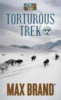 Torturous Trek