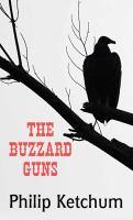 The Buzzard Guns
