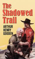 The Shadowed Trail