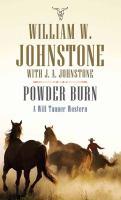 Powder Burn : A Will Tanner U.S. Deputy Marshal Western