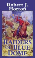 Raiders of Blue Dome