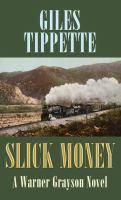 Slick money