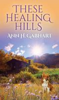 These Healing Hills