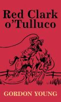 Red Clark o' Tulluco