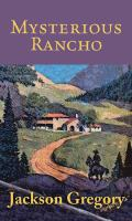 Mysterious rancho
