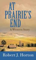 At Prairie's End