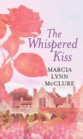 The Whispered Kiss