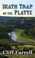 Death Trap on the Platte