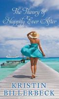 The Theory of Happily Ever After