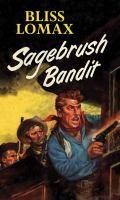 Sagebrush Bandit