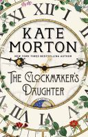 The clockmaker's daughter [large print] : a novel