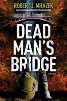 Dead Man's Bridge