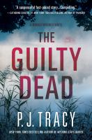 The Guilty Dead : A Monkeewrench Novel