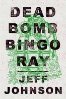 Dead Bomb Bingo Ray
