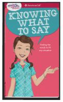 A smart girl's guide : knowing what to say : finding the words to fit any situation