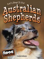 Let's Hear It for Australian Shepherds