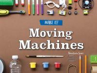 Moving Machines