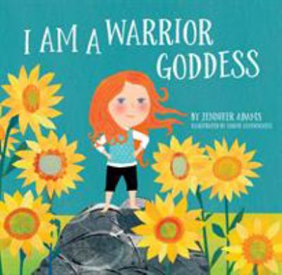 Cover image for I Am A Warrior Goddess
