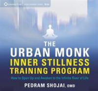 The Urban Monk Inner Stillness Training Program