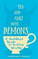 Tea and Cake With Demons