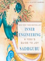 Inner engineering [electronic resource] : a yogi's guide to joy