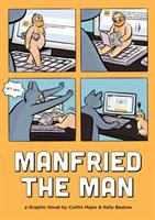 Manfried the man : a graphic novel