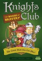 Knights club. 1, The bands of bravery