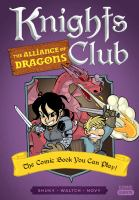 KNIGHTS CLUB. VOLUME 04, THE ALLIANCE OF DRAGONS [graphic Novel]