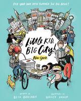 LITTLE KID, BIG CITY : NEW YORK