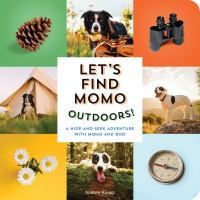 Let's Find Momo Outdoors!