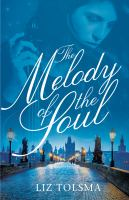 The melody of the soul : a WW11 women's fiction novel