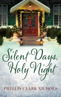 Silent Days, Holy Night.
