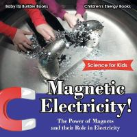Magnetic Electricity!