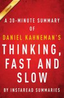 Summary & Analysis of Thinking, Fast and Slow by Daniel Kahneman
