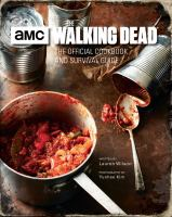 The Walking Dead : The Official Cookbook and Survival Guide