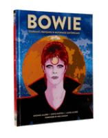 Bowie : stardust, rayguns & moonage daydreams