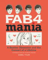 Fab4 mania : a Beatles obsession and the concert of a lifetime
