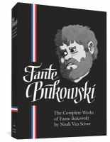 The Complete Works Of Fante Bukowski