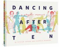 Dancing After TEN: A Graphic Memoir