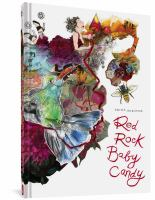 Red rock baby candy213 pages : illustrations (some color) ; 32 x 23 cm