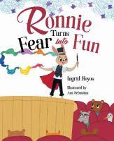 Ronnie Turns Fear Into Fun