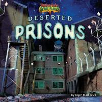 Deserted Prisons