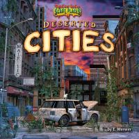 Deserted Cities