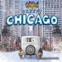 Creepy Chicago