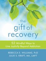 The Gift of Recovery