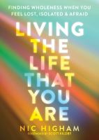 Living the Life That You Are